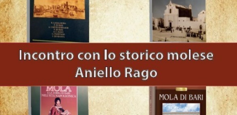 Incontro con lo storico molese Aniello Rago